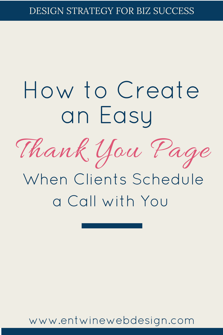 Create an Easy Thank You Page when new clients schedule a call with your