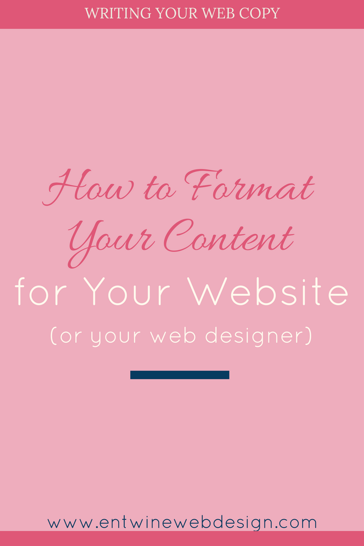 How to Format your Copy for your website (or your web designer)