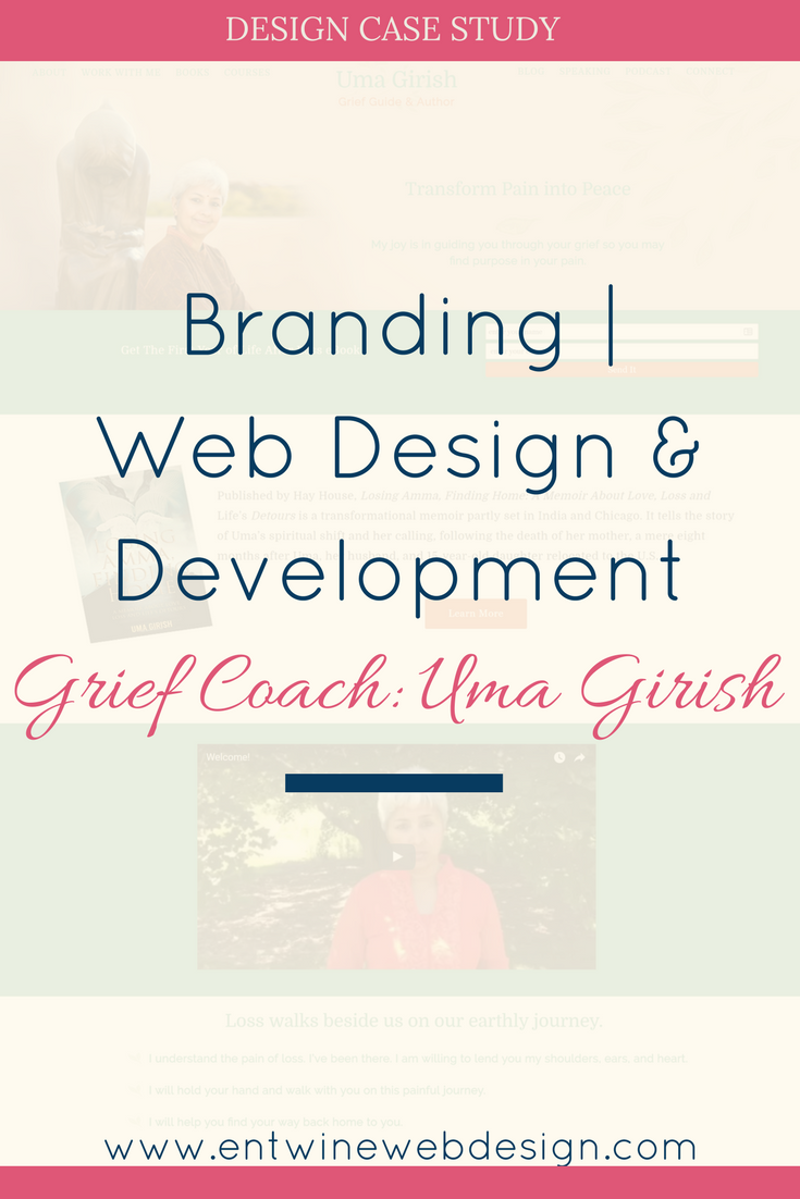 Case Study: Branding, Web Design, & Development for Grief Coach Uma Girish