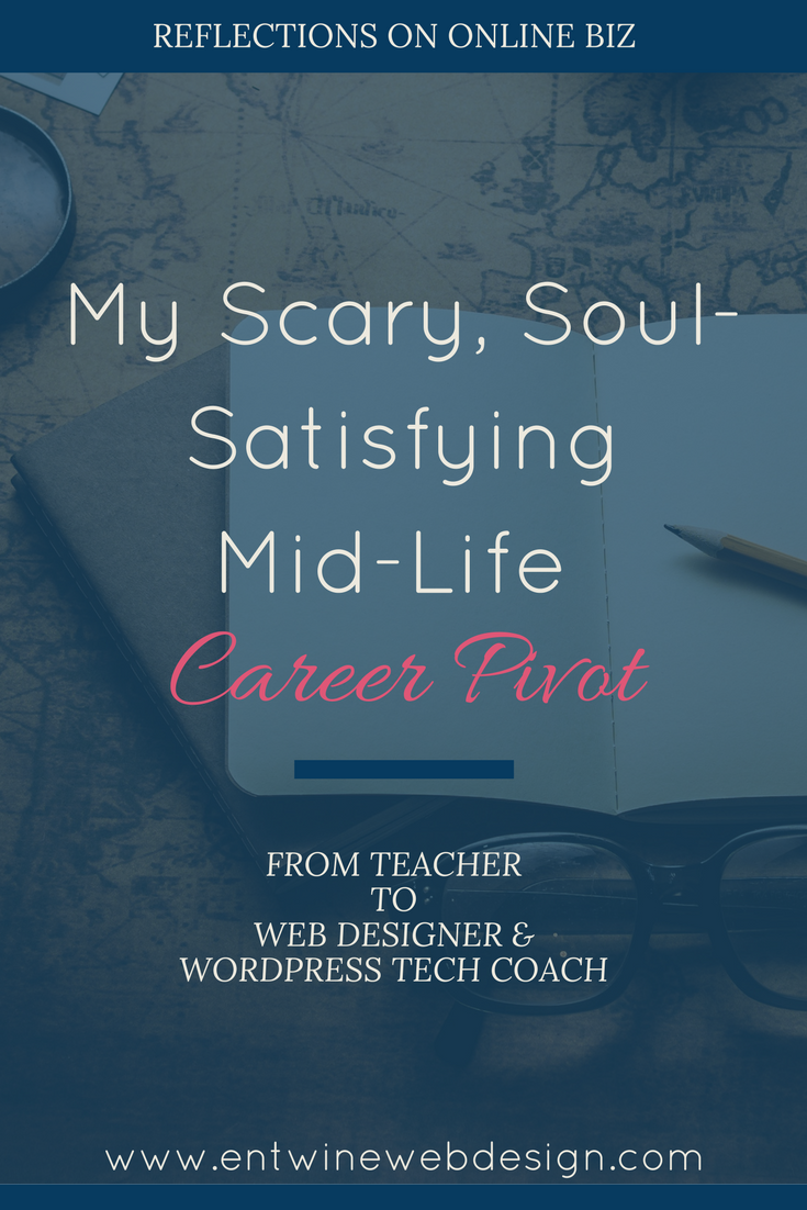My Scary, Soul-Satisfying, Mid-Life Career Change