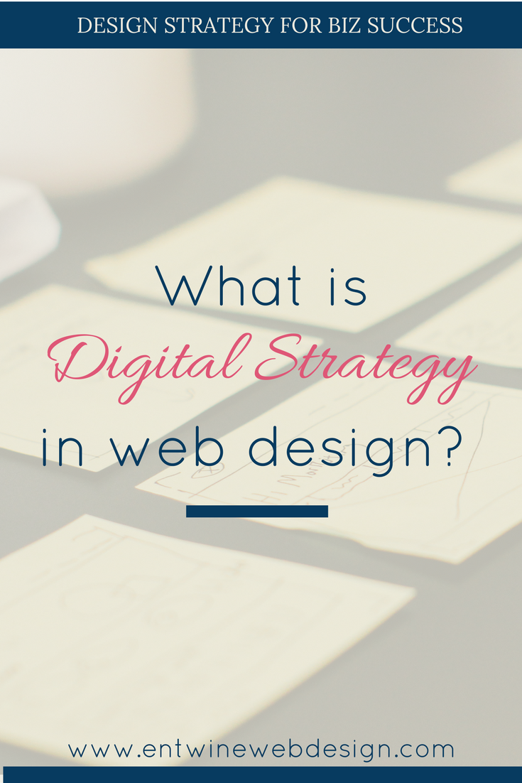 What is digital strategy in web design?