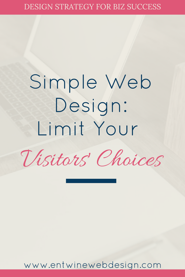 simple web design limit visitors choices