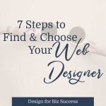 7 steps to Finding & Hiring the Perfect Web Designer for You